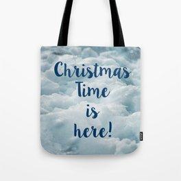 Christmas TIme is Here! Tote Bag