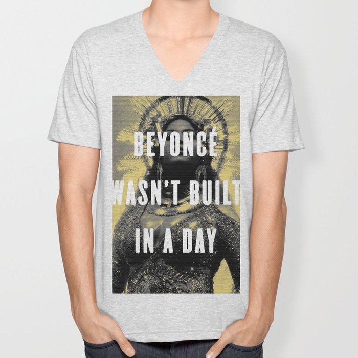 Bey Wasn't Built In A Day Unisex V-Neck