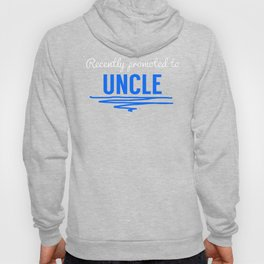 Recently Promoted To Uncle Hoody