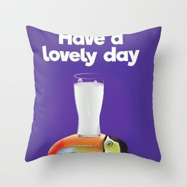Have a lovely day milk Throw Pillow