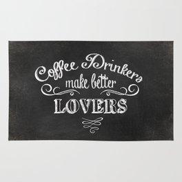 COFFEE DRINKERS MAKE BETTER LOVERS Rug