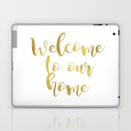 Welcome to our home Laptop & iPad Skin