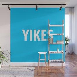 YIKES Wall Mural