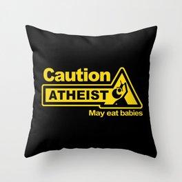 Caution - Atheist Throw Pillow
