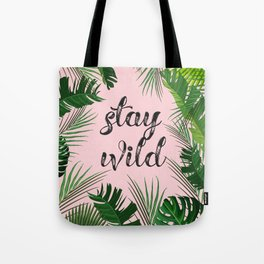 Stay Wild - Tropical Leaves - Millennial Pink Tote Bag