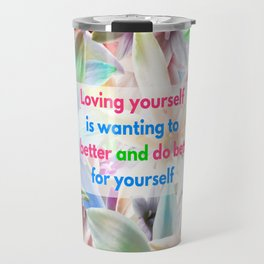 Be Better for yourself Travel Mug