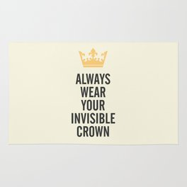 Always wear your invisible crown, motivational quote for strong women, free, wanderlust, inspiration Rug