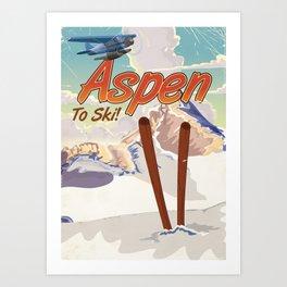 Aspen to Ski vintage travel poster Art Print