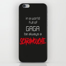 Be a Scaramouche iPhone Skin