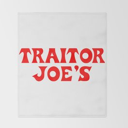 Traitor Joe's Throw Blanket