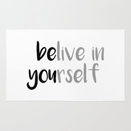 Belive in yourself Rug