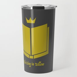 The King in Yellow Travel Mug