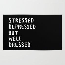 Stressed, Depressed, But Well Dressed Rug