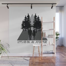 Let's go on an adventure into the woods Wall Mural