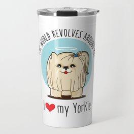 I love my Yorkie Travel Mug