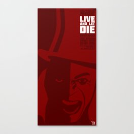 Live And Let Die Canvas Print