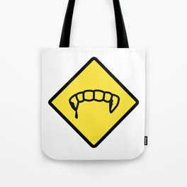 Caution: Vamps Tote Bag