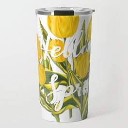 Hello Spring | Yellow tulips Travel Mug