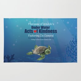 Under Water Acts of Kindness: Da General Rug