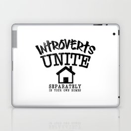 Introverts Unite! Laptop & iPad Skin