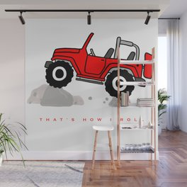That's how I roll - Red Jeep Wall Mural