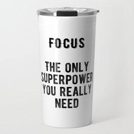 Motivational - Focus Travel Mug