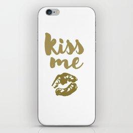 Kiss Me (white) iPhone Skin