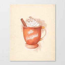 Hello Pumpkin! Canvas Print