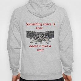 Mending Wall Hoody