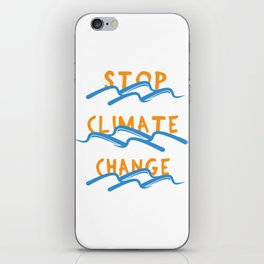 Stop Climate Change - Save the Earth Art Print iPhone Skin