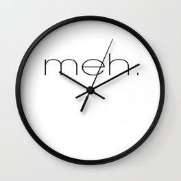 White Meh. Wall Clock