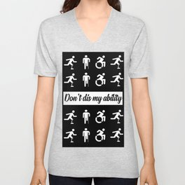 don't dis my ability funny quote Unisex V-Neck