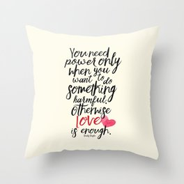 Love is enough - Chaplin sentence Illustration, motivation, inspirational quote Throw Pillow