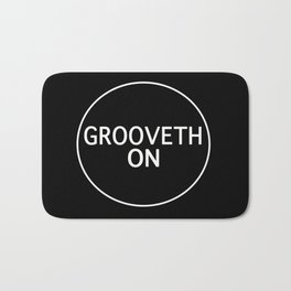 Grooveth On Bath Mat