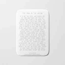The Man In The Arena by Theodore Roosevelt 2 #minimalism Bath Mat