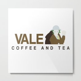 Vale Coffee & Tea Metal Print