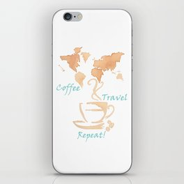 Coffee, Travel, Repeat iPhone Skin