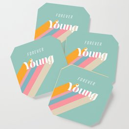 Forever Young Coaster