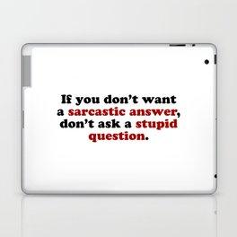 Sarcastic Answers Laptop & iPad Skin