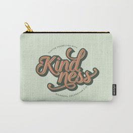 Clothe Yourself with Kindness Carry-All Pouch