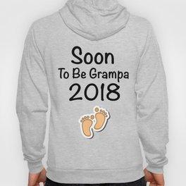 Soon To Be Grampa 2018 - New Grandpa Hoody