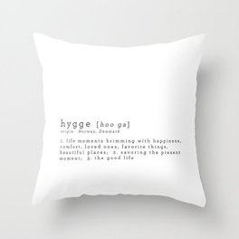 THE MEANING OF HYGGE Throw Pillow