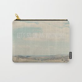 lets go on an adventure ... Carry-All Pouch