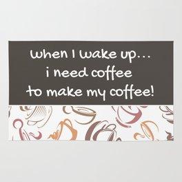 I Need Coffee Rug