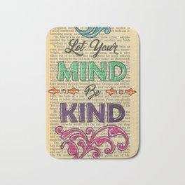 Let Your Mind Be Kind Bath Mat