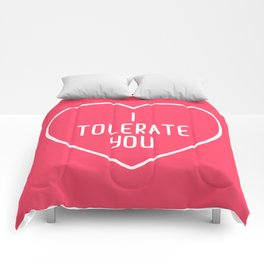 I Tolerate You Funny Quote Comforters
