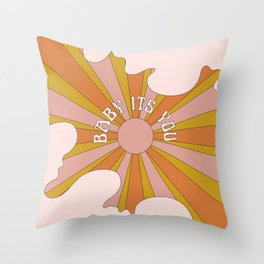 Baby its you Throw Pillow