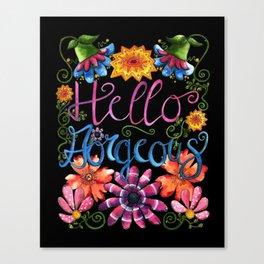 Hello Gorgeous! Canvas Print