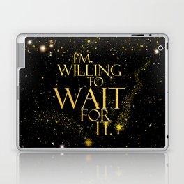 HM - Wait For It Laptop & iPad Skin
