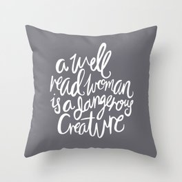 Well Read Woman - Nerd Girl Feminist Quote - White Grey Throw Pillow